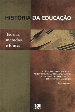 História da educação: teorias, métodos e fontes