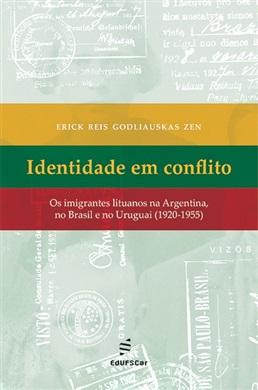 Identidade em conflito: os imigrantes lituanos na Argentina, no Brasil e no Uruguai (1920–1955)