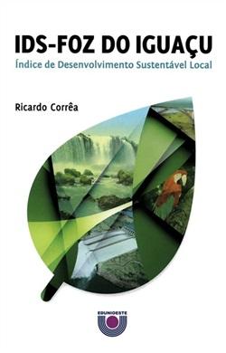 IDS - Foz do Iguaçu: índice de desenvolvimento sustentável local