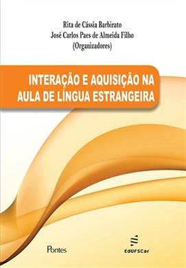 Interação e aquisição na aula de língua estrangeira