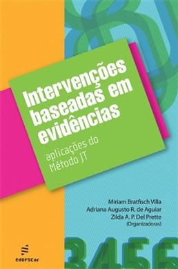 Intervenções baseadas em evidências: aplicações do método JT