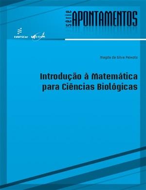 Introdução à Matemática para Ciências Biológicas