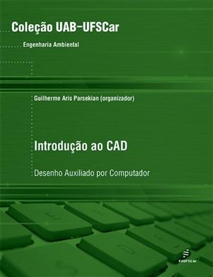 Introdução ao CAD – desenho auxiliado por computador