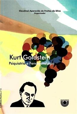 Kurt Goldstein: Psiquiatria e Fenomenologia