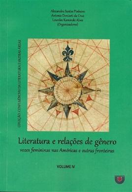 Literatura e relações de gênero: vozes femininas nas Américas e outras fronteiras