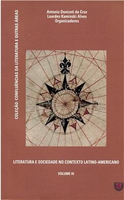 Literatura e sociedade no contexto latino-americano