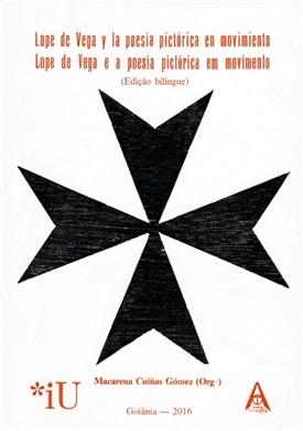 Lope de Vega y la poesía pictórica en movimiento (edição bilíngue)