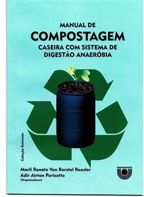 Manual de compostagem caseira com sistema de digestão anaeróbia