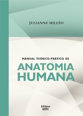 MANUAL TEÓRICO-PRÁTICO DE ANATOMIA HUMANA