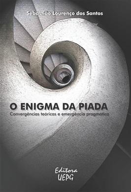 O ENIGMA DA PIADA: convergências teóricas e emergência pragmática