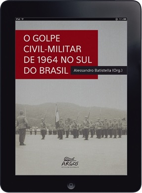 O golpe civil-militar de 1964 no Sul do Brasil