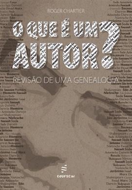 O que é um autor? Revisão de uma genealogia