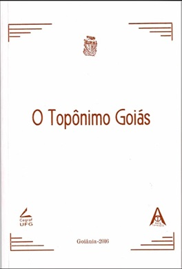 O Topônimo Goiás