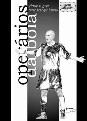 OPERÁRIOS DA BOLA