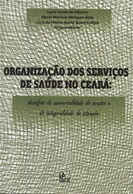 Organização dos serviços de saúde no Ceará