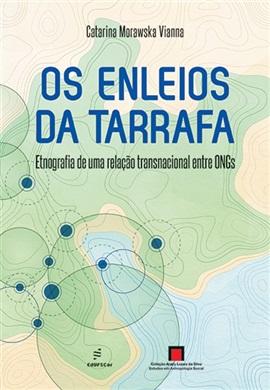 Os enleios da tarrafa : etnografia de uma relação transnacional entre ONGs