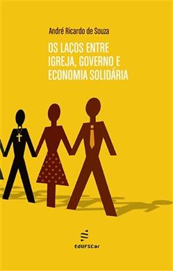 Os laços entre igreja, governo e economia solidária
