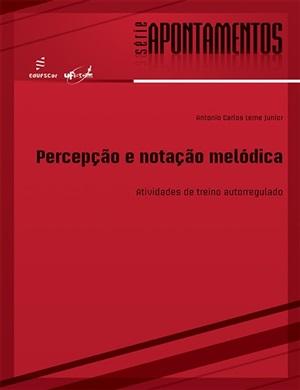 Percepção e notação melódica: atividades de treino autorregulado