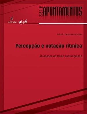 Percepção e notação rítimica: atividades de treino autorregulado