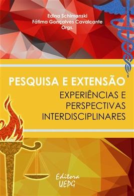 PESQUISA E EXTENSÃO: experiências e perspectivas interdisciplinares