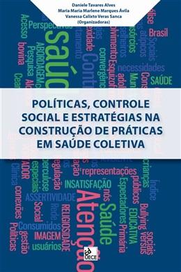 Políticas, controle social e estratégias na construção de práticas em saúde coletiva