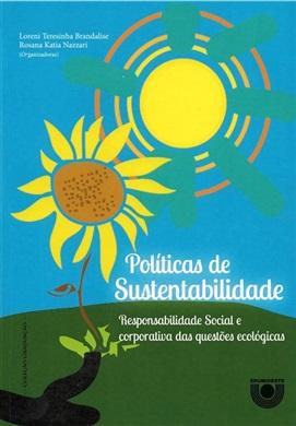 Políticas de sustentabilidade: responsabilidade social e corporativa das questões ecológicas