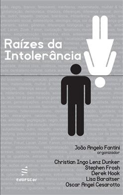 Raízes da intolerância