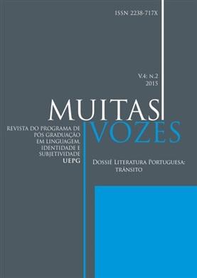 REVISTA MUITAS VOZES - 2015 - 4(2) - Dossiê Literatura Portuguesa: trânsito