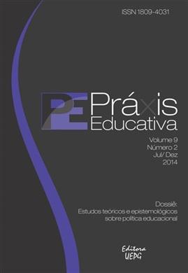 REVISTA PRÁXIS EDUCATIVA - 2014 - 9(2) - Estudos teóricos e epistemológicos sobre política educacional