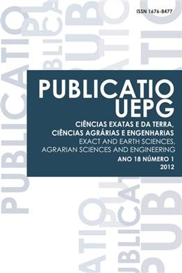 REVISTA PUBLICATIO UEPG - Ciências Exatas e da Terra, Ciências Agrárias e Engenharias - 2012 - 18 (1)