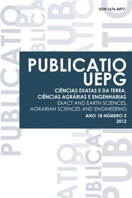 REVISTA PUBLICATIO UEPG - Ciências Exatas e da Terra, Ciências Agrárias e Engenharias - 2012 - 18 (2)