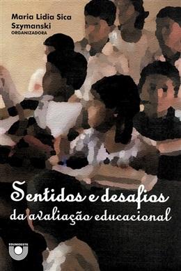 Sentidos e desafios da avaliação educacional