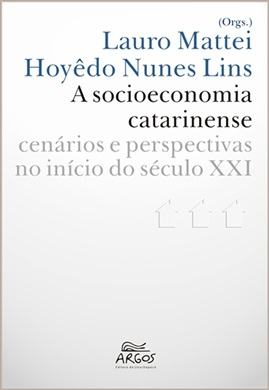 Socioeconomia catarinense: cenários e perspectivas no início do século XXI, A