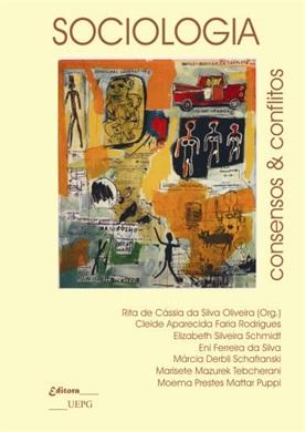SOCIOLOGIA: consensos & conflitos