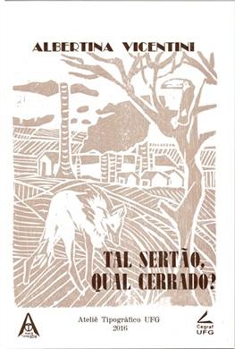 Tal Sertão, Qual Cerrado?