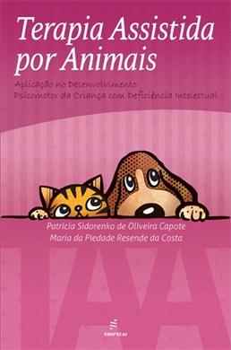 Terapia Assistida por Animais (TAA): aplicação no desenvolvimento psicomotor da criança com deficiência intelectual