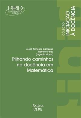 TRILHANDO CAMINHOS NA DOCÊNCIA EM MATEMÁTICA