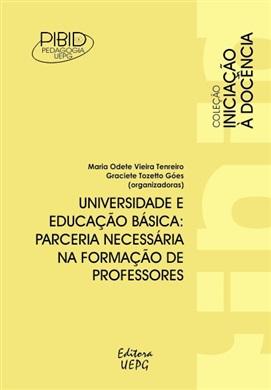 UNIVERSIDADE E EDUCAÇÃO BÁSICA: parceria necessária na formação de professores