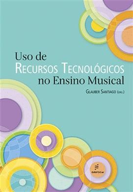 Uso de recursos tecnológicos no ensino musical