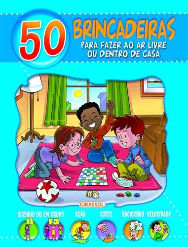 50 brincadeiras para fazer ao ar livre ou dentro de casa: Azul