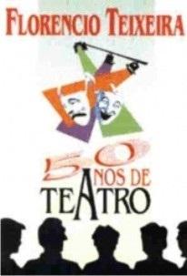50 Anos de Teatro