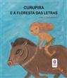 Livro Curupira e a Floresta das Letras - Estrela Cultural