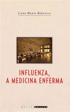 Influenza, a medicina enferma