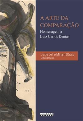 A arte da comparação: homenagem a Luiz Carlos Dantas