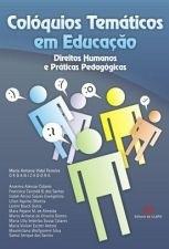 Colóquios Temáticos em Educação - Direitos Humanos e Práticas Pedagógicas