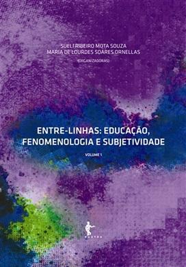 Entre-linhas: educação, fenomenologia e subjetividade