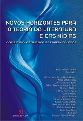 Novos Horizontes para a Teoria da Literatura e das Mídias
