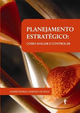 Planejamento estratégico: como avaliar e controlar