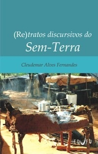 (RE)TRATOS DISCURSIVOS DO SEM-TERRA