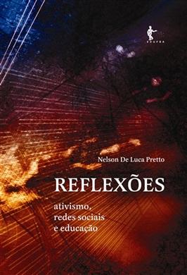 Reflexões: ativismo, redes sociais e educação